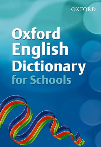 Oxford English Dictionary for Schools Edited by Robert Allen