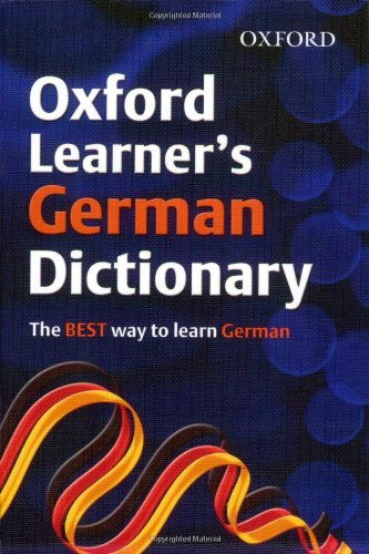 OXFORD LEARNERS GERMAN DICTIONARY By Oxford Dictionaries