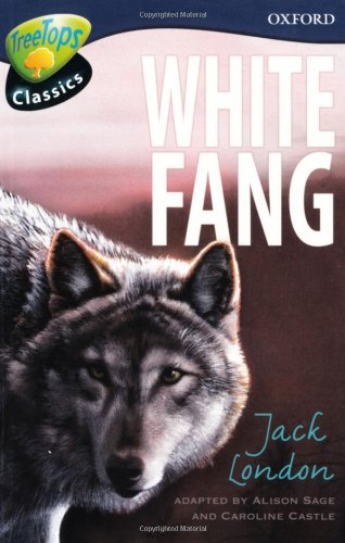 TreeTops Classics Level 14 White Fang By Alison Sage