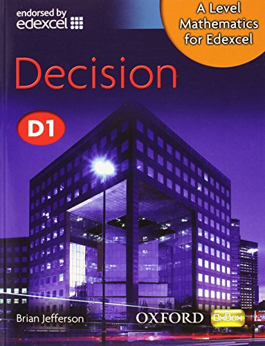 A Level Mathematics for Edexcel: Decision D1 By Brian Jefferson
