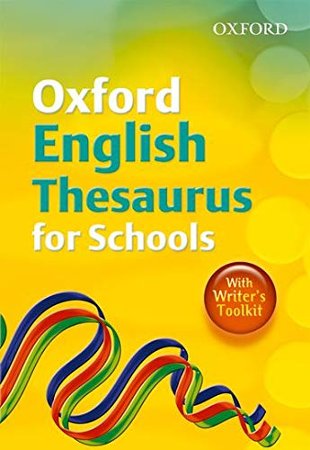 Oxford English Thesaurus for Schools: 2010 by Susan Rennie