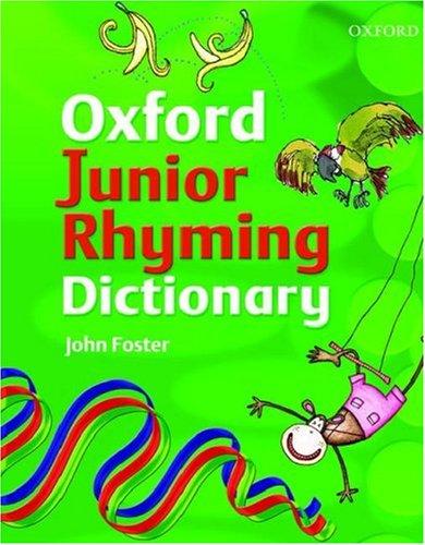JUNIOR RHYMING DICTIONARY By John Foster