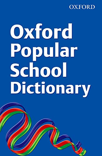 Oxford Popular School Dictionary (Export Edition) By OUP