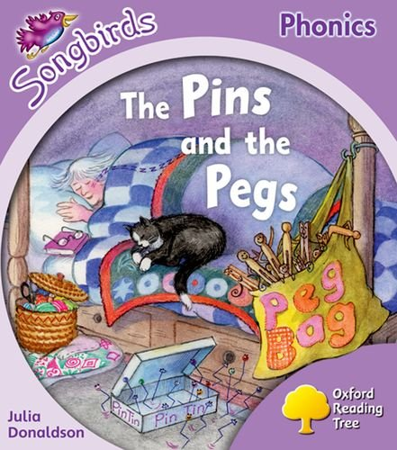 Oxford Reading Tree: Level 1+: More Songbirds Phonics: The Pins and the Pegs By Julia Donaldson