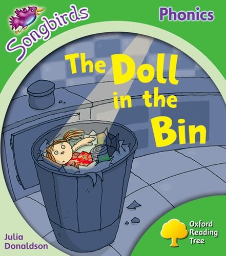 Oxford Reading Tree: Level 2: More Songbirds Phonics: The Doll in the Bin By Julia Donaldson
