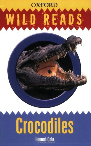 Wild Reads: Crocodiles By Hannah Cole