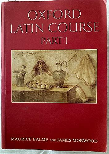 Oxford Latin Course By M. G. Balme
