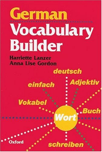 German Vocabulary Builder By Harriette Lanzer