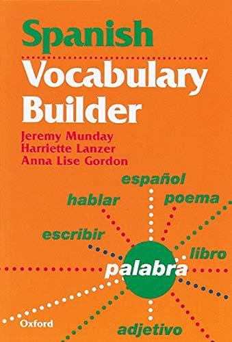 Spanish Vocabulary Builder By Jeremy Munday