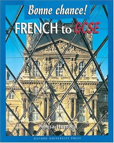 French to GCSE By Teresa Huntley