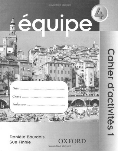 Equipe: Part 4: Workbook 1 by Daniele Bourdais