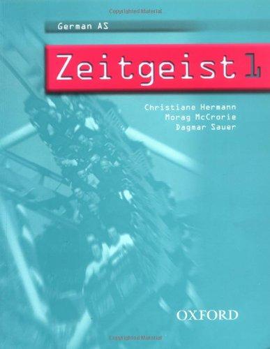 Zeitgeist: Part 1: Students' Book 1 By Christiane Hermann