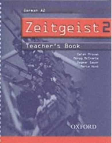 Zeitgeist: Part 2: Teacher's Book 2 By Sarah Provan