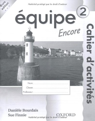 Equipe: Level 2: Workbook 2 Encore By Anna Lise Gordon