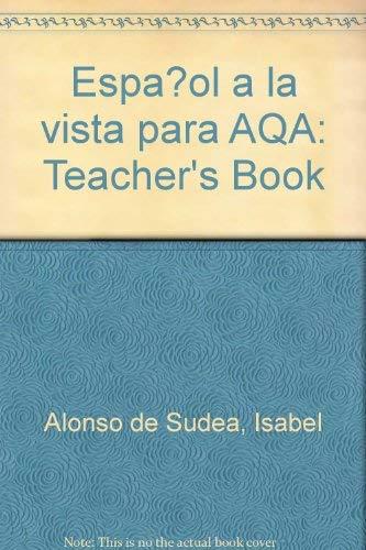 Espanol a La Vista Para AQA By Isabel Alonso de Sudea