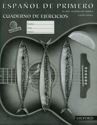 Espanol de Primero: Workbook By Isabel Alonso de Sudea