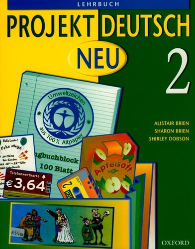 Projekt Deutsch: Neu 2: Students' Book 2 By Alistair Brien