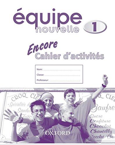 Equipe nouvelle: Part 1: Encore cahier d'activites By Sue Finnie