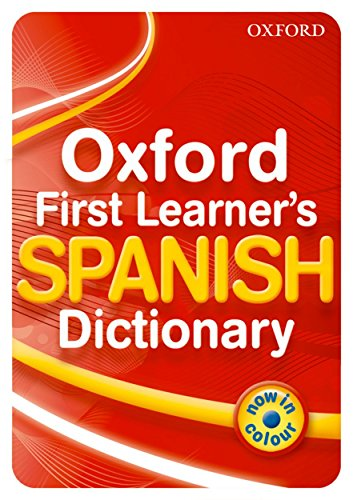 Oxford First Learner's Spanish Dictionary von Michael Janes