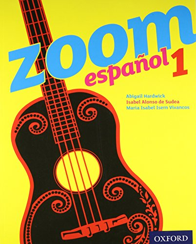 Zoom espanol 1 Student Book By Isabel Alonso de Sudea