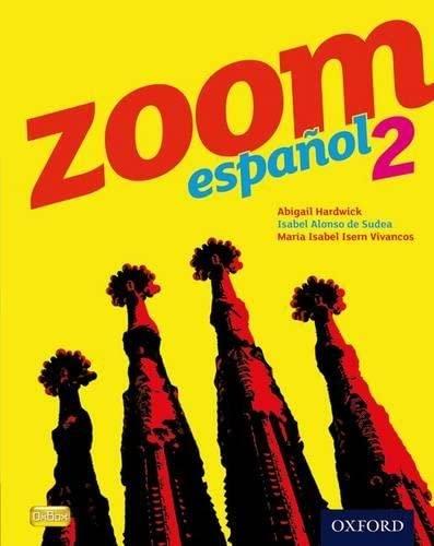 Zoom espanol 2 Student Book By Isabel Alonso de Sudea