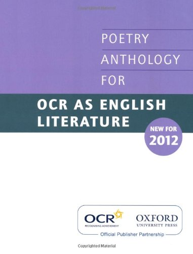 AS Poetry Anthology for OCR 2012-2014 By Oxford University Press