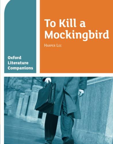 Oxford Literature Companions: To Kill a Mockingbird von Carmel Waldron