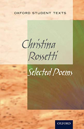 New Oxford Student Texts: Christina Rossetti: Selected Poems par Richard Gill