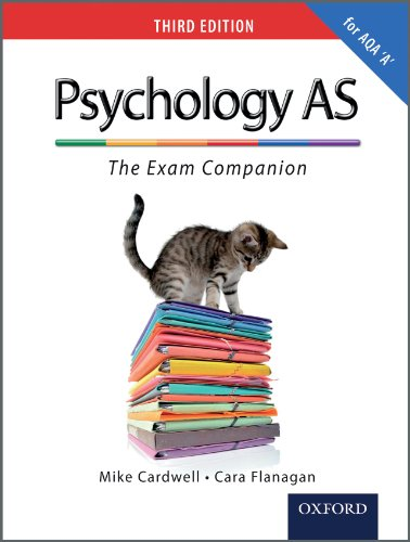 The Complete Companions: AS Exam Companion for AQA A Psychology by Mike Cardwell