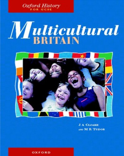 Multicultural Britain By J. A. Cloake