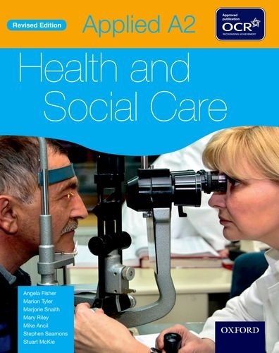 Applied A2 Health & Social Care Student Book for OCR By Angela Fisher