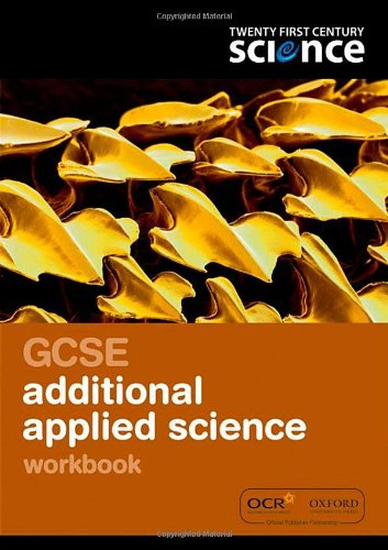 Twenty First Century Science: GCSE Applied Science Workbook By Nuffield/York