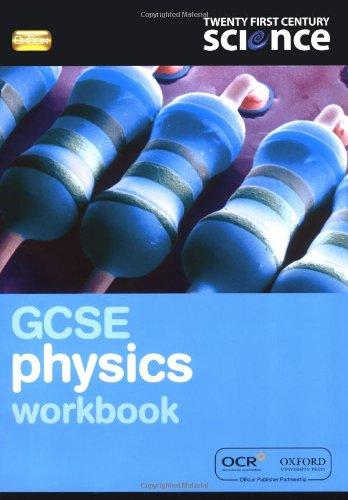 Twenty First Century Science: GCSE Physics Workbook By Nuffield/York