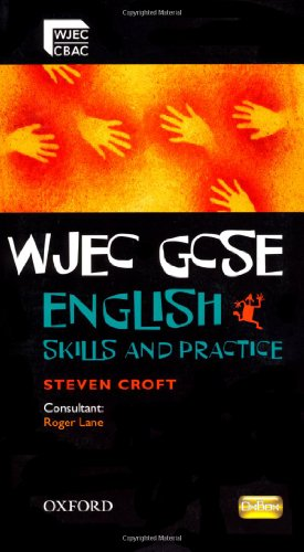 WJEC GCSE English: Skills and Practice Book By Roger Lane