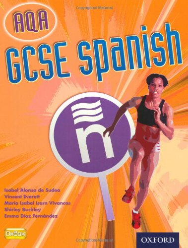 GCSE Spanish for AQA Students' Book By Isabel Alonso de Sudea