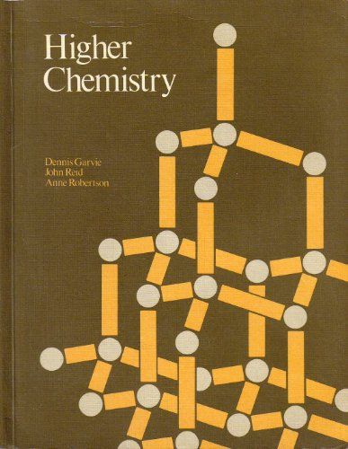Higher Chemistry By Dennis Garvie