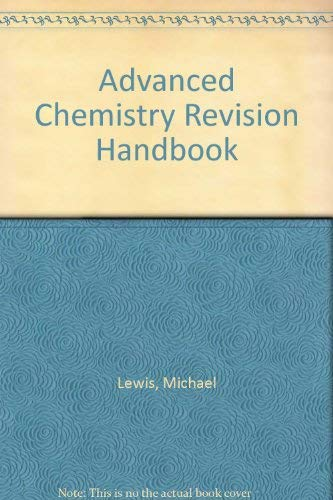 Advanced Chemistry Revision Handbook By Michael Lewis