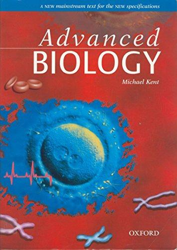 Advanced Biology (Advanced Science) By Michael Kent