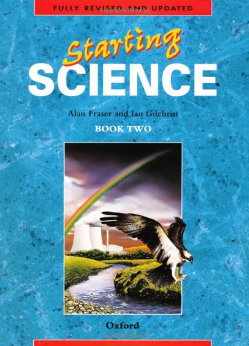 Starting Science: Student Book 2 By Alan Fraser