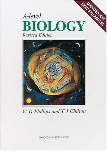A-level Biology By W.D. Phillips
