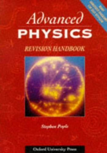 Advanced Physics Revision Handbook By Stephen Pople