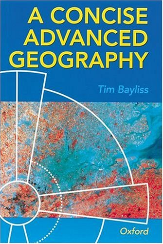 A Concise Advanced Geography By Tim Bayliss
