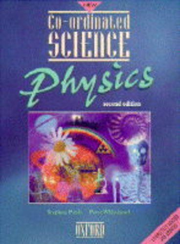 Co-ordinated Science: Physics by Stephen Pople