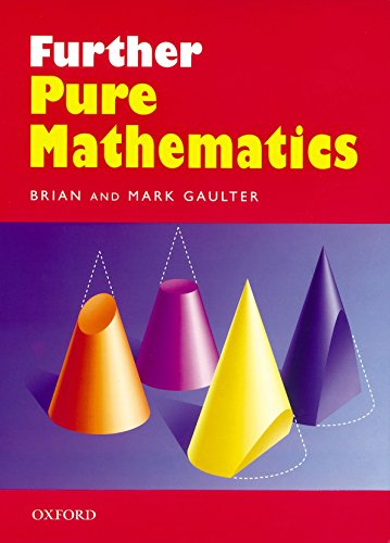 Further Pure Mathematics By Brian Gaulter