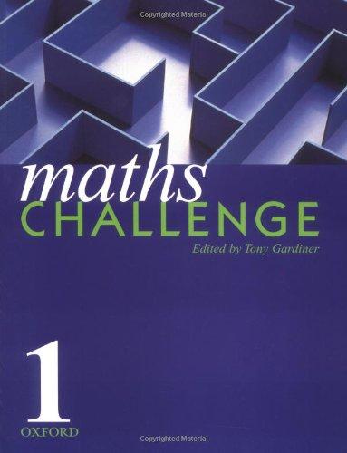 Maths Challenge By Tony Gardiner