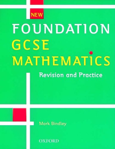 New Foundation GCSE Mathematics By Mark Bindley