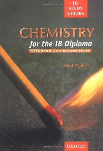 Chemistry for the IB Diploma By Geoff Neuss
