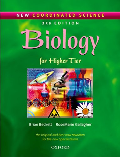 New Coordinated Science: Biology Students' Book: For Higher Tier By Brian Beckett