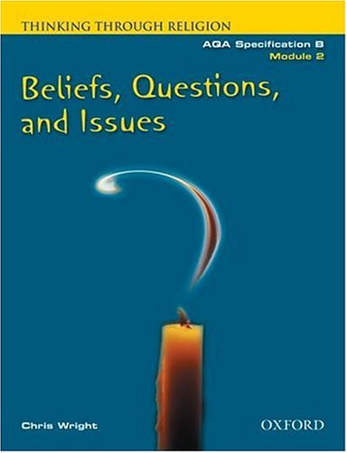 Thinking Through Religion Module 2 Beliefs, Questions and Issues By Chris Wright