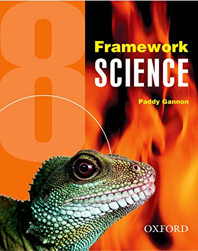 Framework Science: Year 8 Student's Book By Paddy Gannon